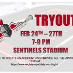 BOYS LACROSSE TRYOUTS 2/24-2/27 SENTINELS STADIUM 7-9PM