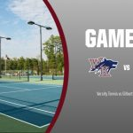 Tennis hosts Gilbert TODAY!