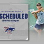 Tennis vs Lexington Rescheduled