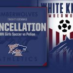 WK Girls Soccer Scrimmage Cancelled Tonight!