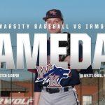 GAMEDAY – Varsity Baseball vs Irmo First Pitch 6:00