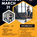 MARCH 31 – WORKOUT
