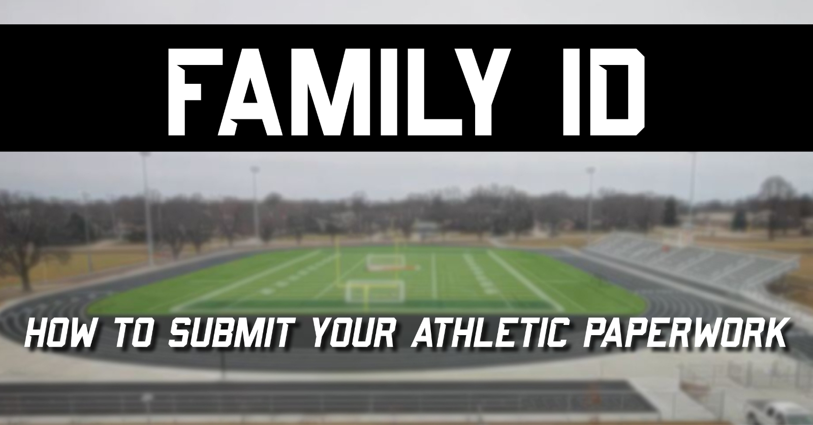 How to submit athletic paperwork FamilyID graphic