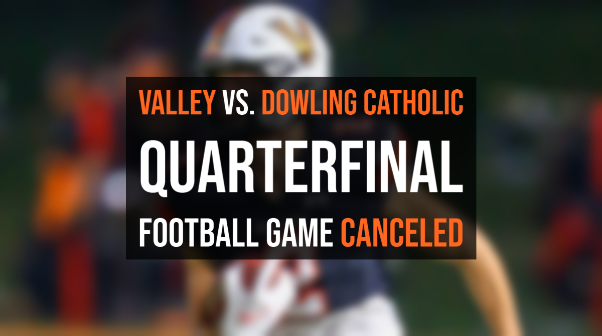 Valley vs Dowling Football Game Canceled