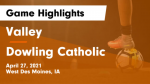 Valley Dowling Boys Soccer Game Highlights