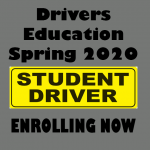 Spring 2020 Drivers Education Course Enrolling Now