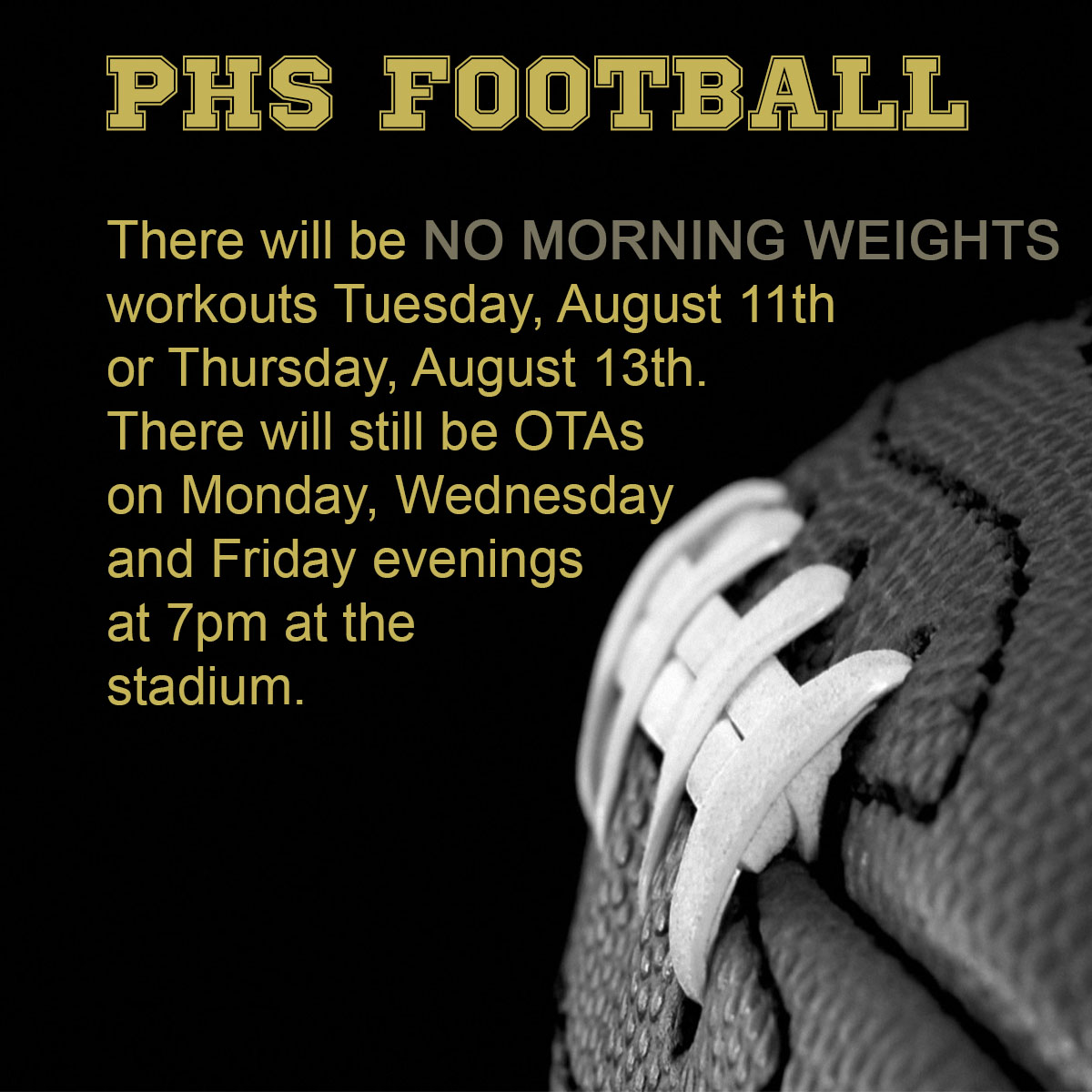 No PHS Football Weights Tuesday and Thursday Morning