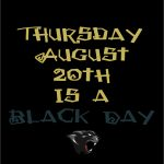 Thursday, August 20th is a Black Day at PHS