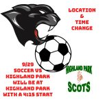 SOCCER MOVED TO HIGHLAND PARK, Topeka Tomorrow, 4:15 Start.