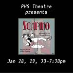 PHS Theatre Presents-Scapino