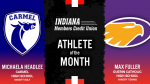 The August Indiana Members Credit Union Athletes of the Month are…