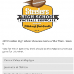 Please Vote!  Steelers High School Football Showcase