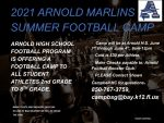 2021 ARNOLD MARLINS SUMMER FOOTBALL CAMP JUNE 1st THROUGH JUNE 4th