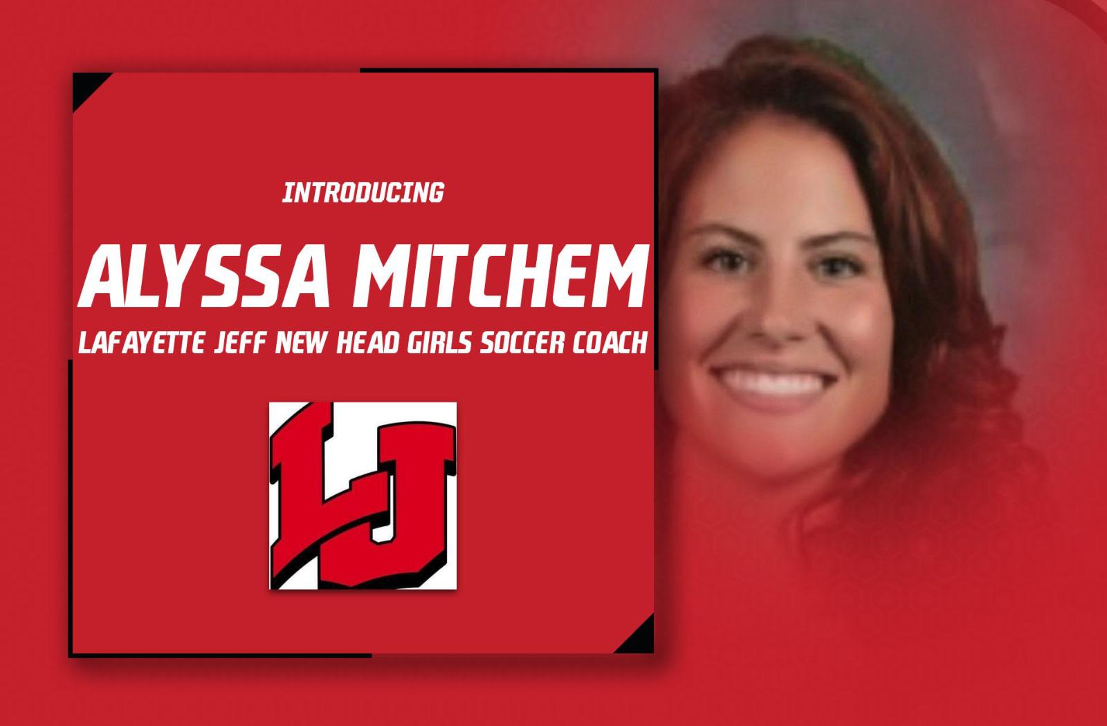 Alyssa Mitchem Named Head Girls Soccer Coach