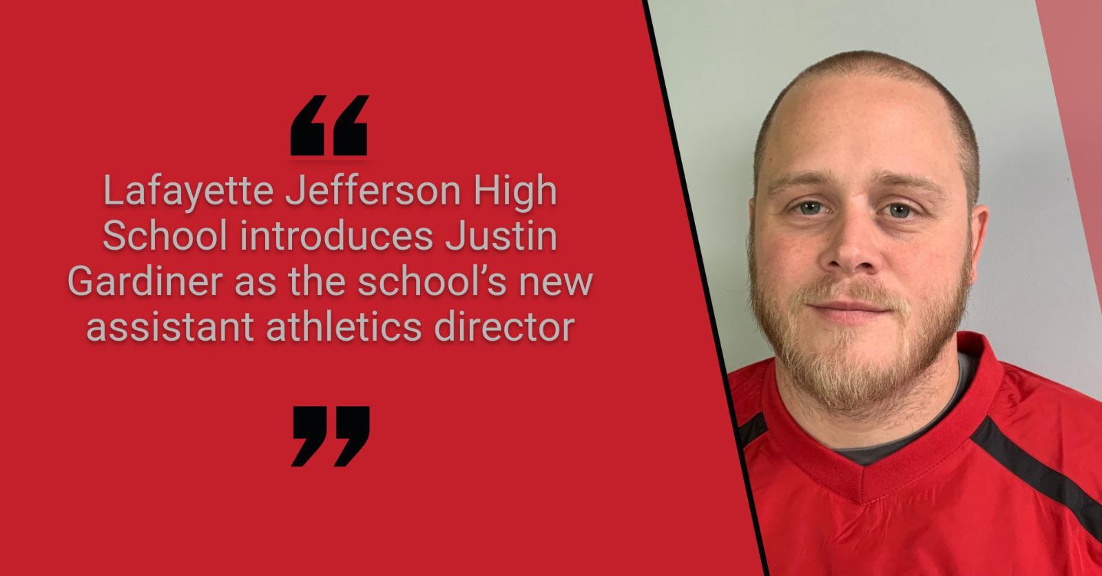 Justin Gardiner Named Assistant Athletics Director at Lafayette Jeff