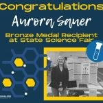 PHS Junior, Aurora Sauer receives Bronze Medal at State Science Fair