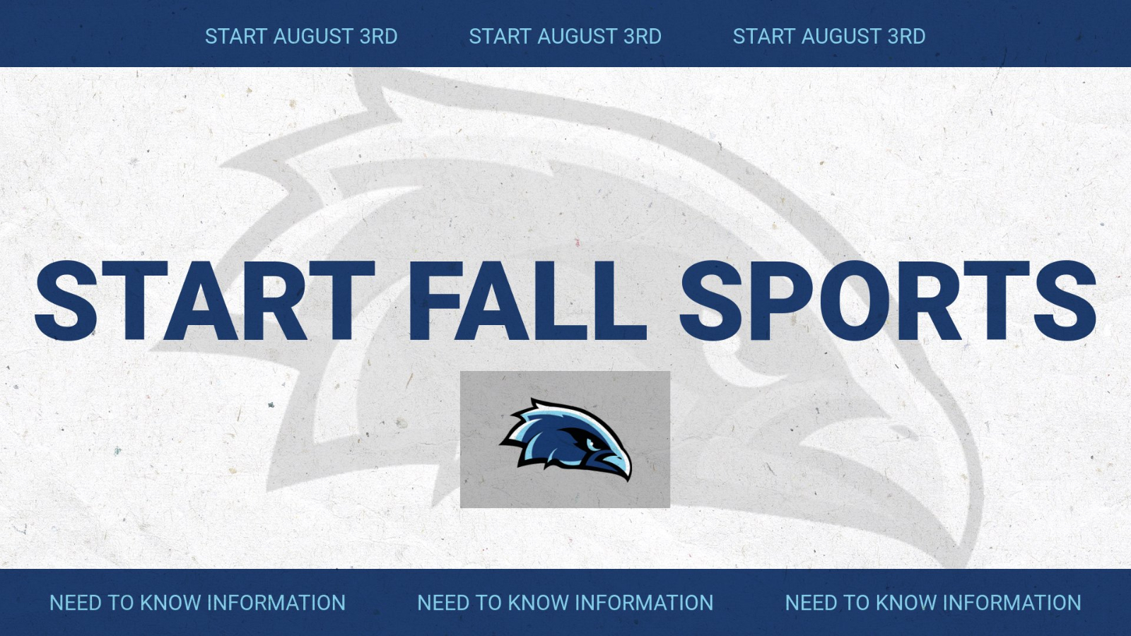 Fall Sports START August 3rd (Monday)