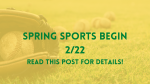 Spring Sports Begin 2/22
