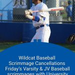 Wildcat Baseball scrimmages cancelled