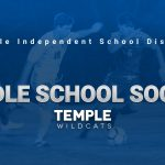 Temple ISD approves middle school soccer