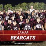Lamar Bearcats – 7th Grade District Champions