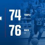 Waco Slips past Temple 76-74
