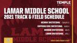 2021 Lamar Middle School Track & Field Schedule