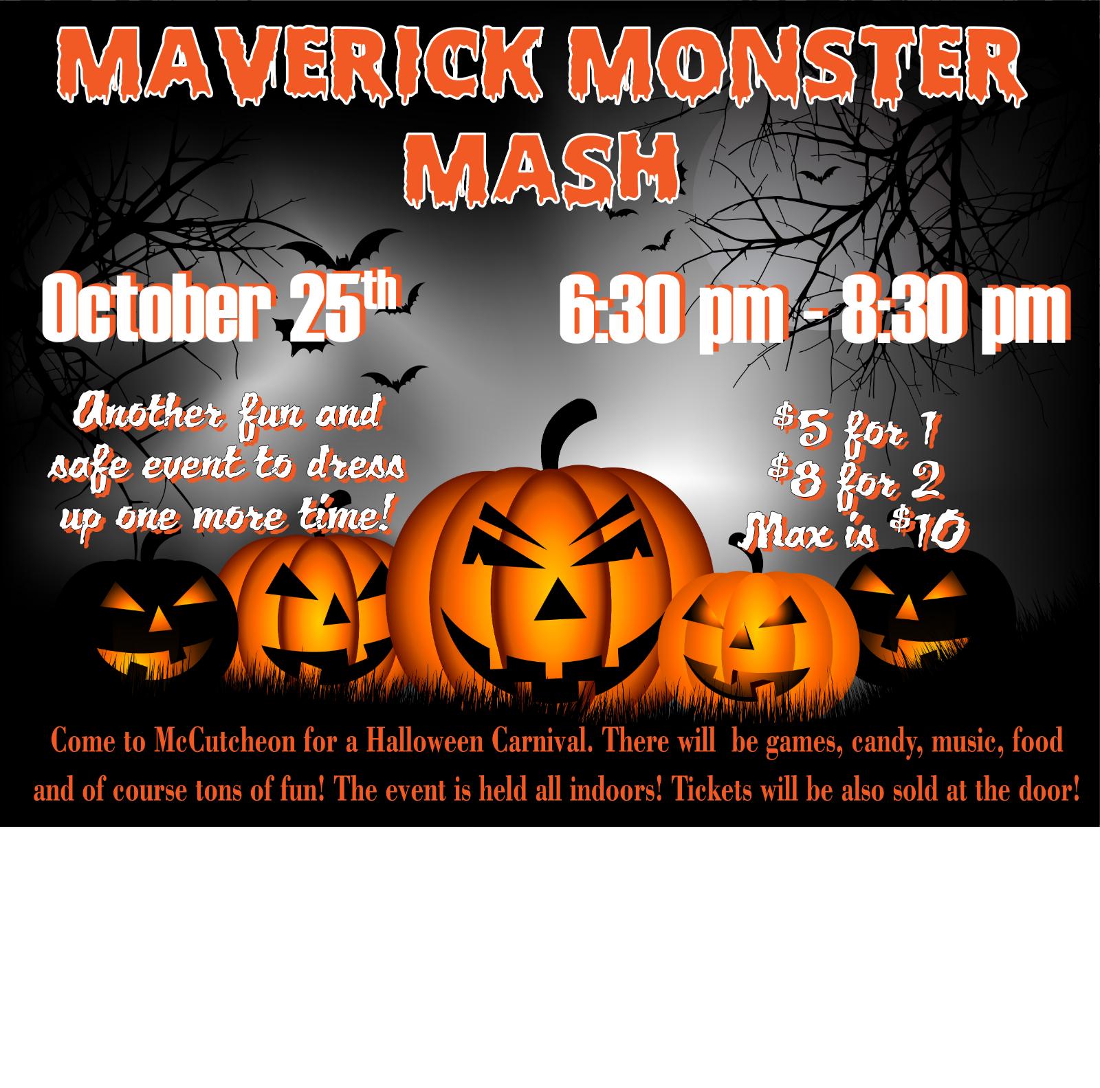Annual Maverick Monster Mash – Friday Oct. 25th