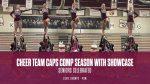 Cheer Caps Season with Showcase