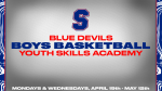 Blue Devils Boys Basketball Youth Skills Academy April 19th-May 12th