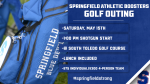 Springfield Athletic Boosters Golf Outing on Saturday, May 15th