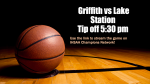 Stream the game! Griffith vs. Lake Station @ 5:30 start.  Click the link! 🏀 🐾 🏀