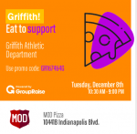 "🍕🍕🍕PIZZA! PIZZA! PIZZA!🍕🍕🍕 Back Again!  Tomorrow, 12/08/20 – Support Griffith Athletic Department! MOD Pizza is donating 20% of sales! Order online/pick up. Coupon Code : GR167464G or mention at the register ""Panther Pride!"""