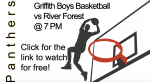Griffith Boys Basketball vs River Forest @ 7pm! Click the link to watch the game for free!
