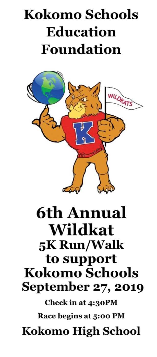 Kokomo Schools Education Foundation 6th Annual Wildkat 5K Run/Walk