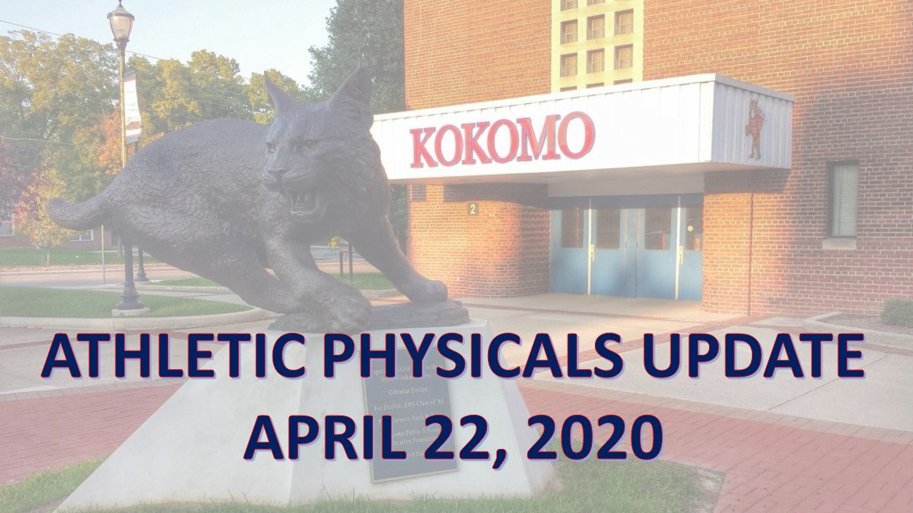 Athletic Physicals Update (2020-2021 school year)