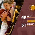 Girls Varsity Basketball falls to Nicolet 51 – 49