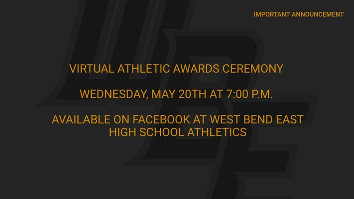 Virtual Athletic Awards Ceremony – May 20th at 7:00 P.M.