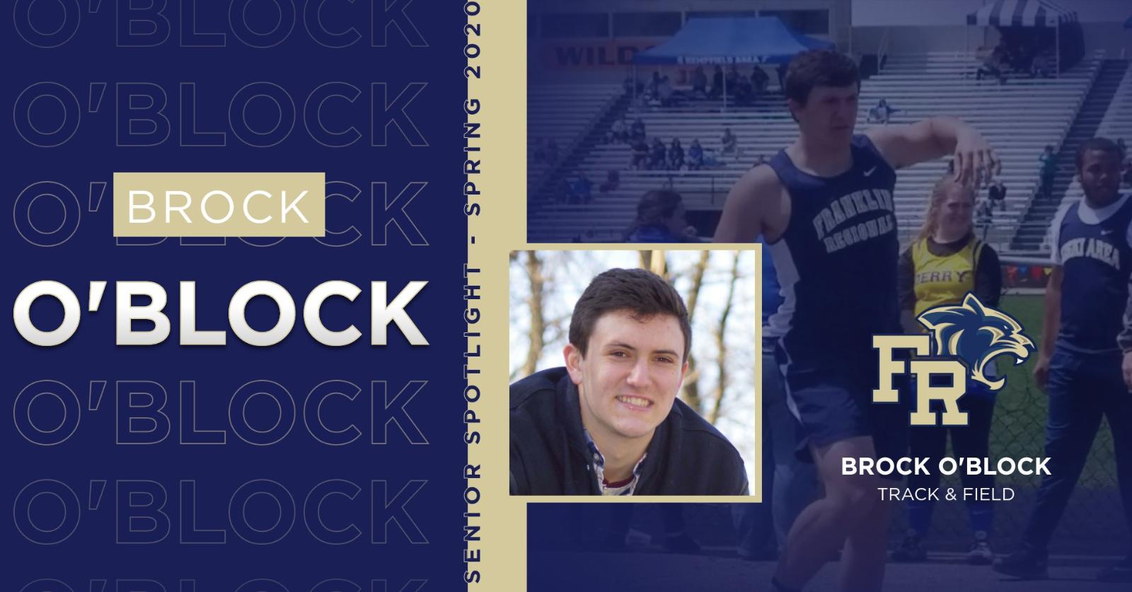 Senior Spotlight – Brock O'Block