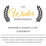 Winter Sports Awards Banquet: March 4th