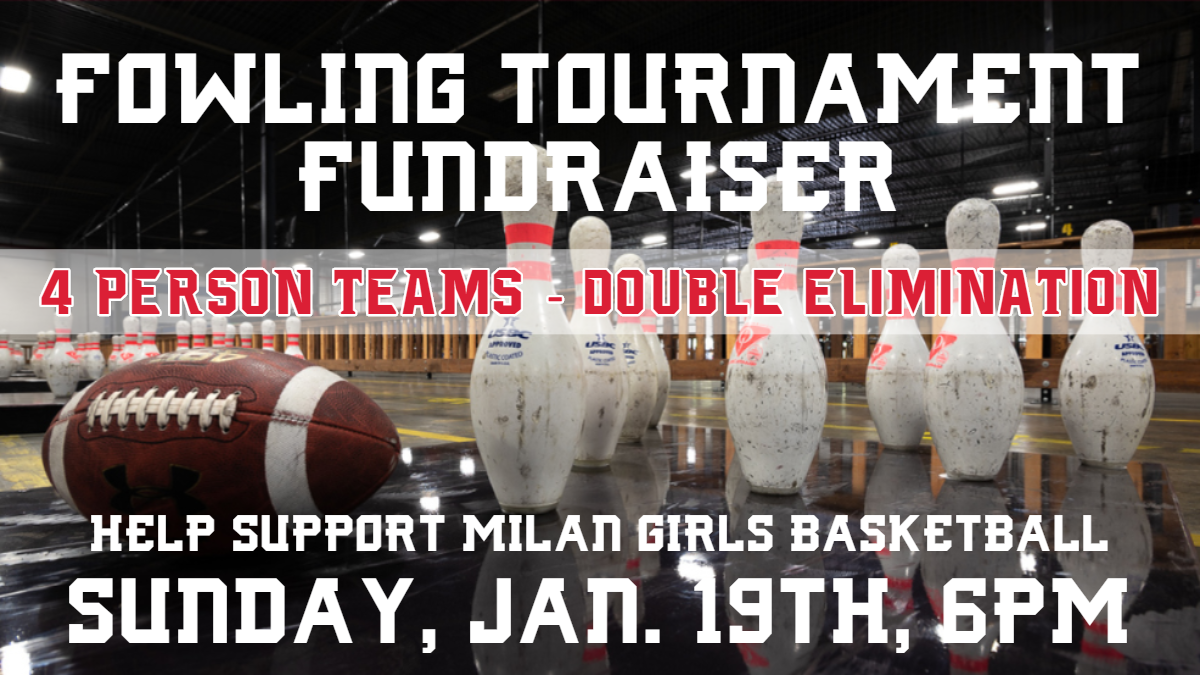Girls Basketball Fowling Tournament Fundraiser, 1/19