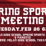 High School Spring Sports Meeting, Wednesday, FEB 26 6:30pm