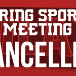Spring Sports Meeting CANCELLED for 2/26