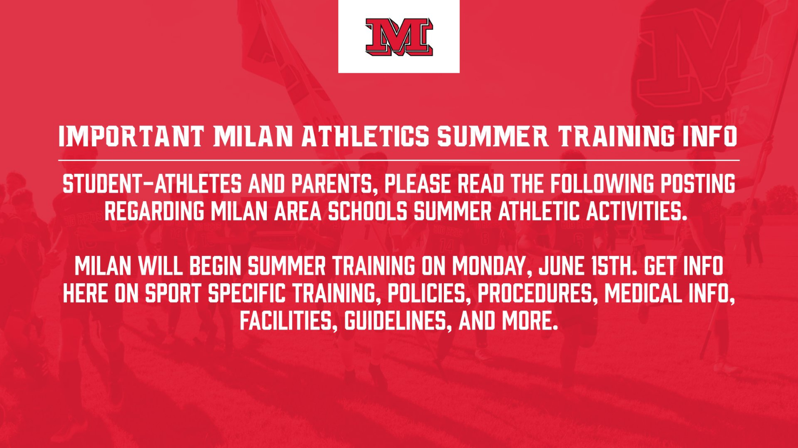 Important Information regarding Milan Athletics Summer Activities