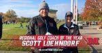 Scott Loehndorf Named Regional Golf Coach of the Year