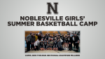 Noblesville Girls' Summer Basketball Camp
