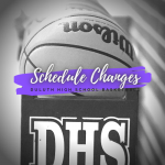 Basketball schedule changes for 12/14 & 12/18