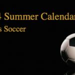 Men's Soccer 2014 Summer/Fall Calendar