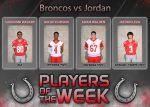 Bronco Football Players of the Week vs. Katy Jordan