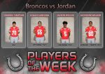 Bronco Players of the Week vs. Katy Jordan